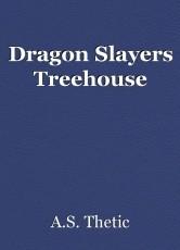 Dragon Slayers Treehouse