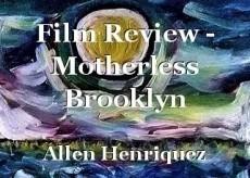 Film Review - Motherless Brooklyn