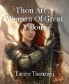 Thou Art A Woman Of Great Valour