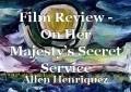 Film Review - On Her Majesty's Secret Service