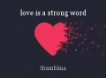 love is a strong word