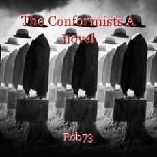 The Conformists A novel