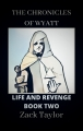 Life and Revenge Book Two: The Journey Home