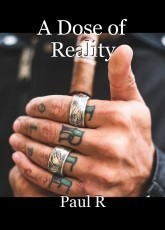 A Dose of Reality