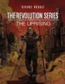 The Revolution Series I: The Uprising