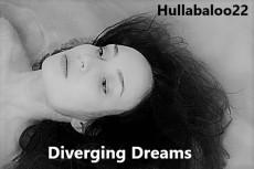 Diverging Dreams