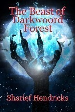 The Beast of Darkwoord Forest
