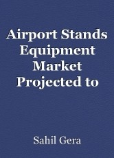 Airport Stands Equipment Market Projected to Grow at a Steady Pace During 2020-2030