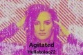 Agitated