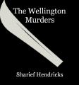 The Wellington Murders