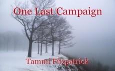 One Last Campaign