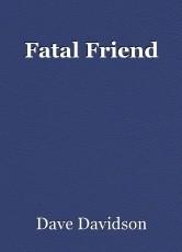 Fatal Friend