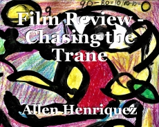 Film Review - Chasing the Trane