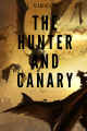 The Hunter and Canary