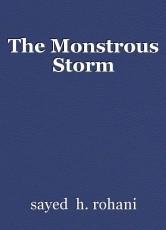 The Monstrous Storm