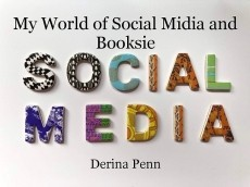My World of Social Midia and Booksie