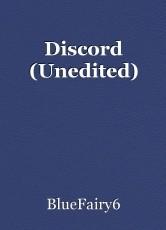 Discord (Unedited)