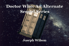 Doctor Who: An Alternate Sequel Series