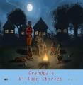 Grandpa's village stories