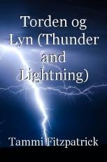 Torden og Lyn (Thunder and Lightning)