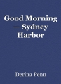 Good Morning — Sydney Harbor