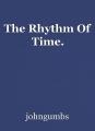 The Rhythm Of Time.