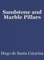 Sandstone and Marble Pillars