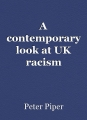 A contemporary look at UK racism