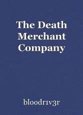 The Death Merchant Company