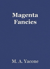 Magenta Fancies