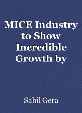 MICE Industry to Show Incredible Growth by 2030