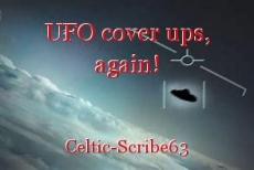 UFO cover ups, again!