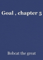 Goal , chapter 5