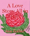 A Love Story All in Red