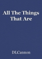 All The Things That Are