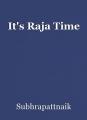 It's Raja Time