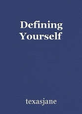 Defining Yourself