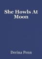 She Howls At Moon