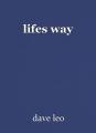 lifes way
