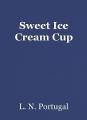 Sweet Ice Cream Cup