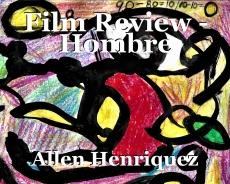 Film Review - Hombre