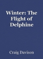 Winter: The Flight of Delphine
