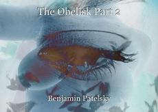 The Obelisk Part 2