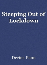Steeping Out of Lockdown