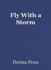 Fly With a Storm