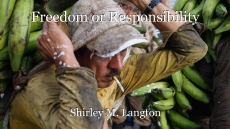 Freedom or Responsibility