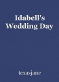 Idabell's Wedding Day