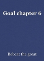 Goal chapter 6