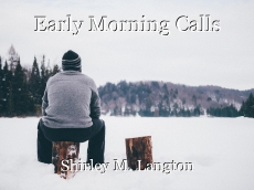 Early Morning Calls
