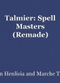 Talmier: Spell Masters (Remade)
